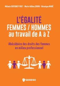 Livre L'Egalité Femmes Hommes au travail - Livre coécrit par Marie-Hélène Joron
